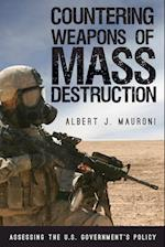 Countering Weapons of Mass Destruction (Weapons of Mass Destruction)