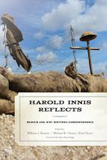 Harold Innis Reflects (Critical Media Studies: Institutions, Politics, and Culture)