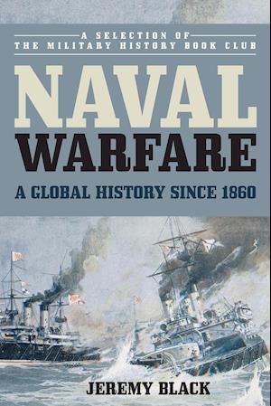Bog, paperback Naval Warfare af Jeremy Black