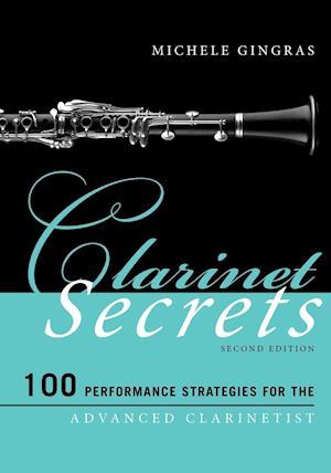 Bog, paperback Clarinet Secrets af Michele Gingras