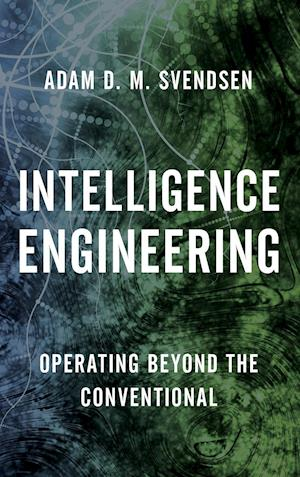 Intelligence Engineering af Adam D. Svendsen