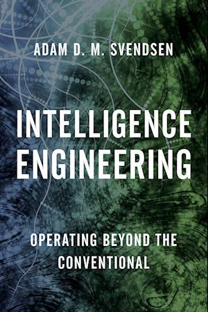 Bog, paperback Intelligence Engineering af Adam D. Svendsen