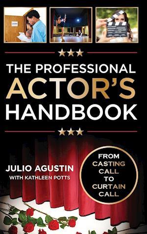 The Professional Actor's Handbook af Julio Agustin