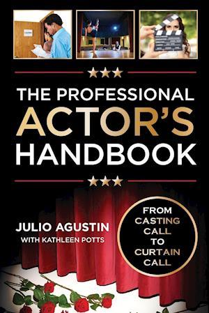 Bog, paperback The Professional Actor's Handbook af Julio Agustin