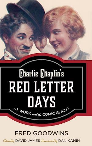 Bog, hardback Charlie Chaplin's Red Letter Days af Fred Goodwins