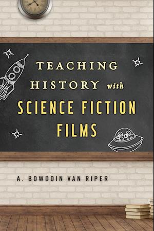 Bog, paperback Teaching History with Science Fiction Films af A. Bowdoin Van Riper