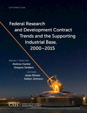 Bog, paperback Federal Research and Development Contract Trends and the Supporting Industrial Base, 2000-2015 af Jesse Ellman