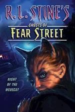 Night of the Werecat (RL STINE'S GHOSTS OF FEAR STREET)