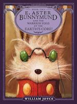 E. Aster Bunnymund and the Warrior Eggs at the Earth's Core! (Guardians)