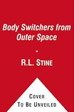 Body Switchers from Outer Space (Ghosts of Fear Street)