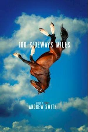 100 Sideways Miles af Andrew Smith