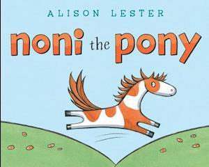 Noni the Pony af Alison Lester