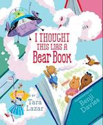 I Thought This Was a Bear Book af Tara Lazar