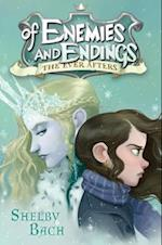 Of Enemies and Endings (Ever Afters)