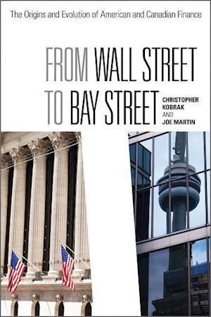 Bog, paperback From Wall Street to Bay Street af Joe Martin, Chris Kobrak