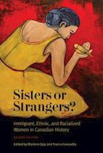 Sisters or Strangers? (Studies in Gender And History)