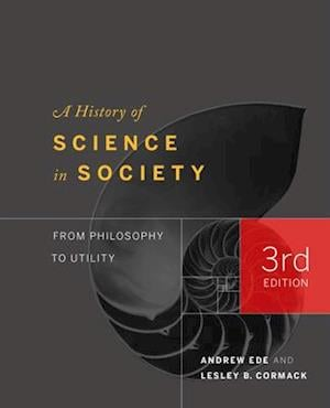 A History of Science in Society af Lesley Cormack