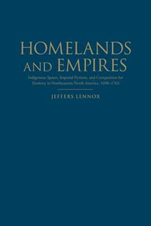 Homelands and Empires af Jeffers Lennox