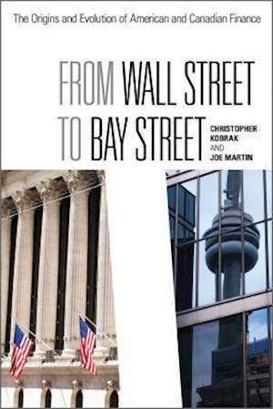 Bog, hardback From Wall Street to Bay Street af Joe Martin, Chris Kobrak