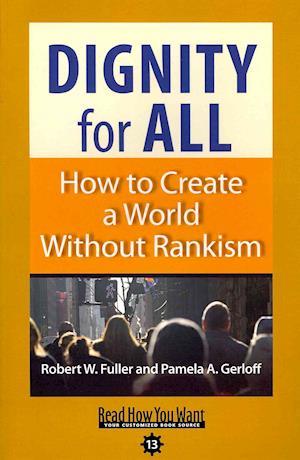 Dignity for All af Robert W. Fuller