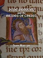 Pope Gregory and the Brides of Christ af John Martyn