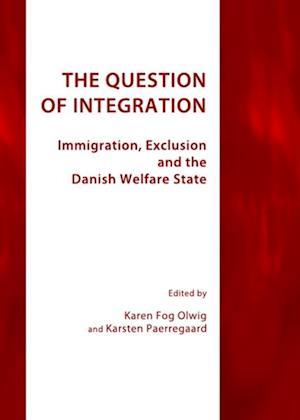 Question of Integration af Karsten Paerregaard