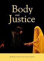 Body and Justice af Maria Borges, Cinara Nahra