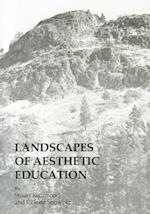 Landscapes of Aesthetic Education af Celeste Snowber, Stuart Richmond