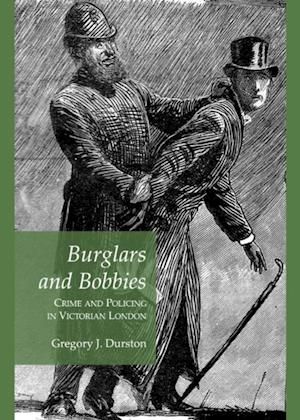 Burglars and Bobbies af Gregory J. Durston