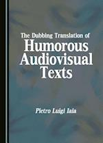 The Dubbing Translation of Humorous Audiovisual Texts
