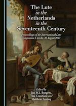 Lute in the Netherlands in the Seventeenth Century