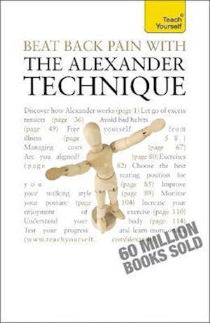 Beat Back Pain With the Alexander Technique af Richard Craze