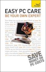 Easy PC Care: Be Your Own Expert: Teach Yourself af Anthony Price