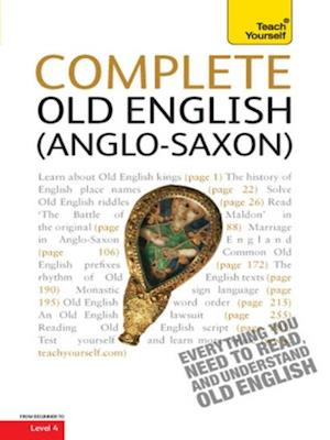 Complete Old English Beginner to Intermediate Course af Mark Atherton