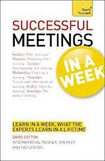 Successful Meetings in a Week: Teach Yourself af Steve Morris, Shirley Payne, John Payne