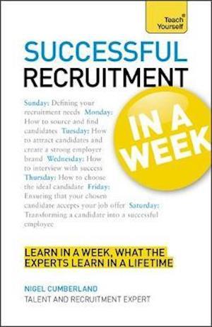 Successful Recruitment in a Week: Teach Yourself af Jenny Riley, John Macdonald