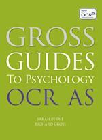 Gross Guides to Psychology: OCR AS af Sarah Byrne, Richard Gross