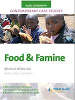 AS/A2 Geography Contemporary Case Studies: Food and Famine af Michael Witherick