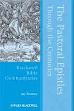 Pastoral Epistles Through the Centuries af Jay Twomey