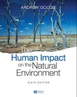 Human Impact on the Natural Environment af Andrew S. Goudie
