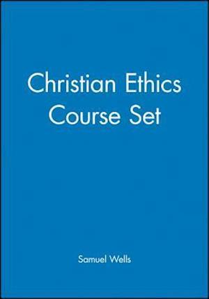 Christian Ethics Course Set af Samuel Wells