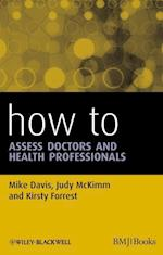 How to Assess Doctors and Health Professionals af Mike Davis