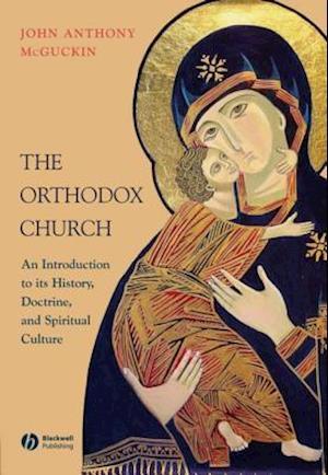 Orthodox Church af John Anthony Mcguckin