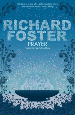 Prayer af Richard Foster