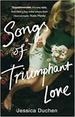 Songs of Triumphant Love af Jessica Duchen