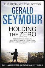Holding the Zero af Gerald Seymour