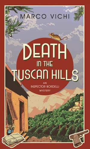 Death in the Tuscan Hills af Marco Vichi