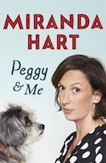 Peggy and Me af Miranda Hart