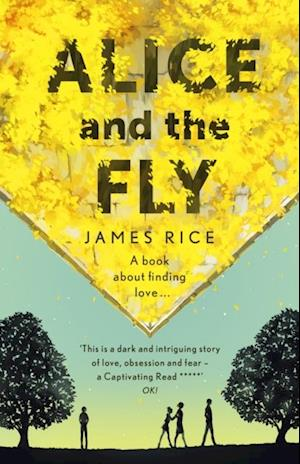 Alice and the Fly af James Rice