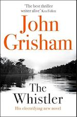 The Whistler af John Grisham